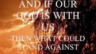 Our God is Greater – ChrisTomlin